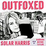 Outfoxed | Solar Harris