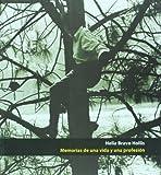 img - for Helia Bravo Hollis. Memorias de una vida y una profesion (Spanish Edition) book / textbook / text book