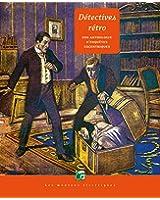 Détectives rétro : une anthologie d'enquêtes excentriques