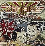 Fireworks: Still Alive By Bonfire (2011-11-07)