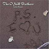 echange, troc O'Neill Brothers - Ps I Love You