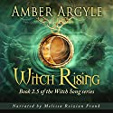 Witch Rising: A Witch Fall Prequel Audiobook by Amber Argyle Narrated by Melissa Reizian Frank
