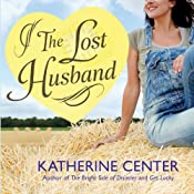 The Lost Husband | [Katherine Center]