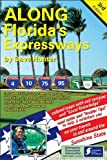 Along Florida's Expressways, 3rd Edition