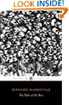 The Fable of the Bees: Or, Private Vi...