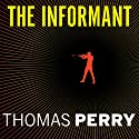 The Informant: A Butcher's Boy Novel Audiobook by Thomas Perry Narrated by Michael Kramer