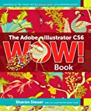 Sharon Steuer The Adobe Illustrator CS6 Wow! Book