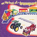 My Big Book of...Transport (Early Learning)
