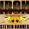 Iron Shadows (       UNABRIDGED) by Steven Barnes Narrated by Coleen Marlo