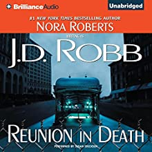 Reunion in Death: In Death, Book 14 Audiobook by J. D. Robb Narrated by Susan Ericksen