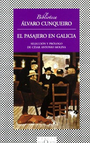 El pasajero en Galicia (Fabula (tusquets))