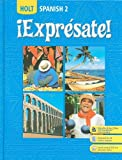 img - for  Expresate!: Spanish 2 (Holt Spanish: Level 2) book / textbook / text book