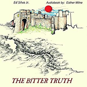 The Bitter Truth Audiobook