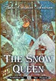 The Snow Queen (Illustrated) (Andersen's Fairy Tales)