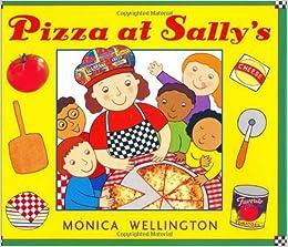 Amazon.com: Pizza at Sally's (9780525477150): Monica