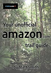Free eBook: Your Unofficial Amazon Trail Guide