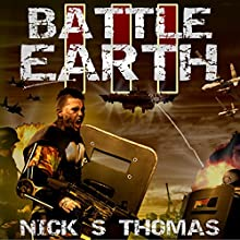 Battle Earth III Audiobook by Nick S. Thomas Narrated by Neal Arango
