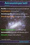 Fotocamere Digitali Best Deals - Astronomia per tutti: volume 1 (Italian Edition)