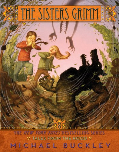 Tales from the Hood (The Sisters Grimm Book 6), MICHAEL BUCKLEY