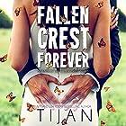 Fallen Crest Forever Hörbuch von  Tijan Gesprochen von: Graham Halstead, Saskia Maarleveld