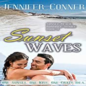 Sunset Waves: Sunset Beach Romance, Book 3 | Jennifer Conner