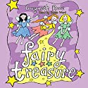 Fairy Treasure Audiobook by Gwyneth Rees Narrated by Sophie Ward