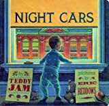 img - for By Teddy Jam Night Cars (Brdbk) book / textbook / text book