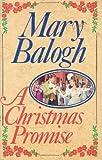 A Christmas Promise (0727844016) by Balogh, Mary