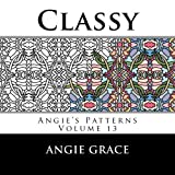 Classy (Angies Patterns Volume 13)