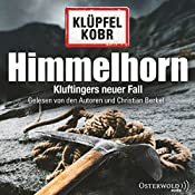 Himmelhorn (Kommissar Kluftinger 9) | Volker Klüpfel, Michael Kobr