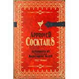 Approved Cocktails 1937 Reprint ~ Ross Brown