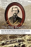 img - for Before THE BIG BONANZA: Dan De Quille's Early Comstock Accounts book / textbook / text book