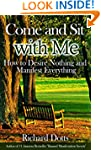 Come and Sit with Me: How to Desire N...