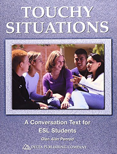 Touchy Situations: A Conversation Text for ESL Students