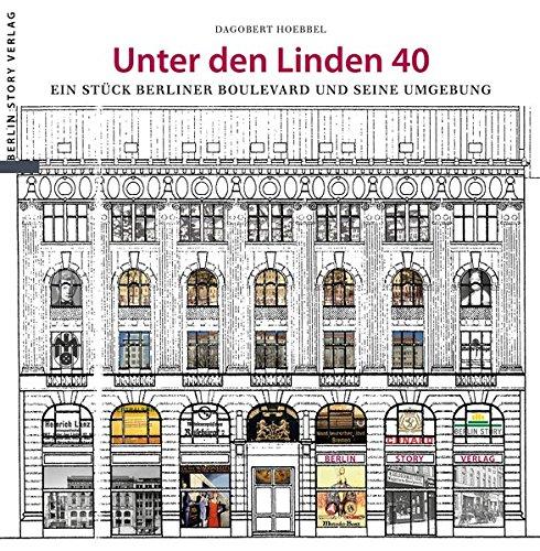 unter-den-linden-40-ein-stuck-berliner-boulevard-und-seine-umgebung