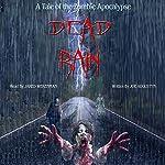 Dead Rain: A Tale of the Zombie Apocalypse | Joe Augustyn