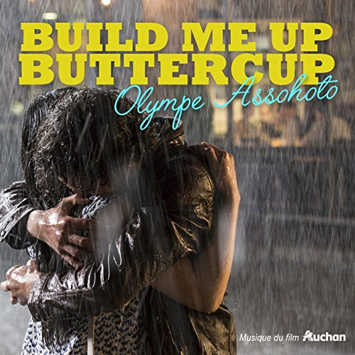 build-me-up-butter-cup-original-commercial-soundtrack-from-the-auchans-commercial