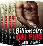 Billionaire On Fire: The Complete Series (A Bad Boy Alpha Billionaire Romance) (English Edition)