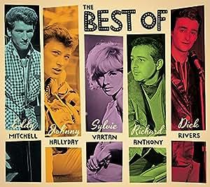 Sylvie Vartan / Eddy Mitchell / Johnny Hallyday / Richard Anthony / Dick Rivers - the Best of