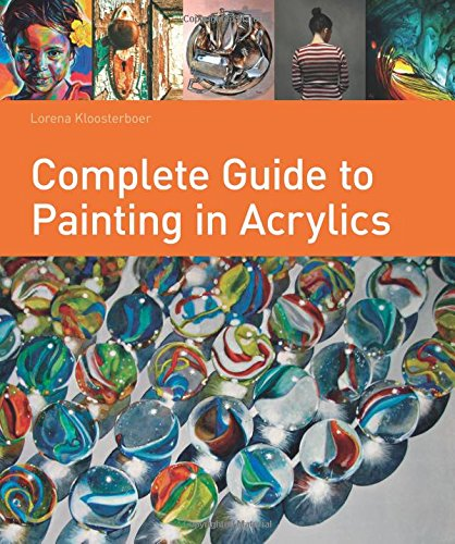 Complete Guide to Painting in Acrylics
