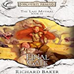 Final Gate: Forgotten Realms: The Last Mythal, Book 3 (       UNABRIDGED) by Richard Baker Narrated by Kevin Kraft