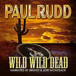 Wild Wild Dead Audiobook
