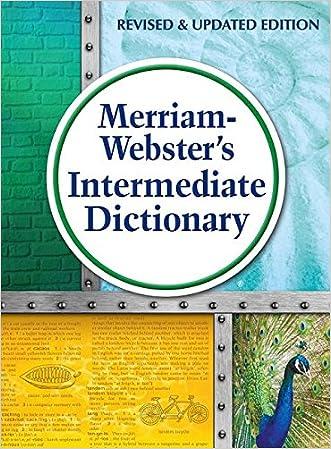 Merriam-Webster's Intermediate Dictionary written by Merriam-Webster