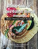 img - for Ultimate Guide For Type 2 Diabetes Reversal Deluxe Edition book / textbook / text book