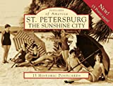 img - for St. Petersburg:: The Sunshine City (Postcard of America) (Postcards of America (Looseleaf)) book / textbook / text book