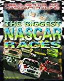 img - for The Biggest NASCAR Races (Highlights of NASCAR Racing) book / textbook / text book