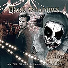 Dark Shadows - Speak No Evil Audiobook by Scott Handcock Narrated by Arthur Darvill, Katharine Mangold