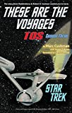 img - for These Are the Voyages (Star Trek - the Original Series - These Are the Voyages) book / textbook / text book
