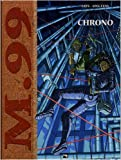 echange, troc Olivier Speltens, Pascal Laye - M.99, Tome 3 : Chrono