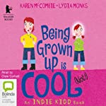 Being Grown Up Is Cool (Not!) | Karen McCombie